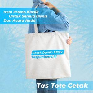 Tas Tote Cetak - Item Promo Klasik untuk Semua Bisnis dan Acara tasspunbond.id