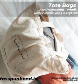 Tote Bags Alat Pemasaran Terbaik untuk Dunia yang Bergerak tasspunbond.id